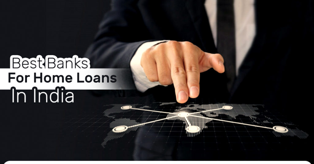 Best banks for home loans in India